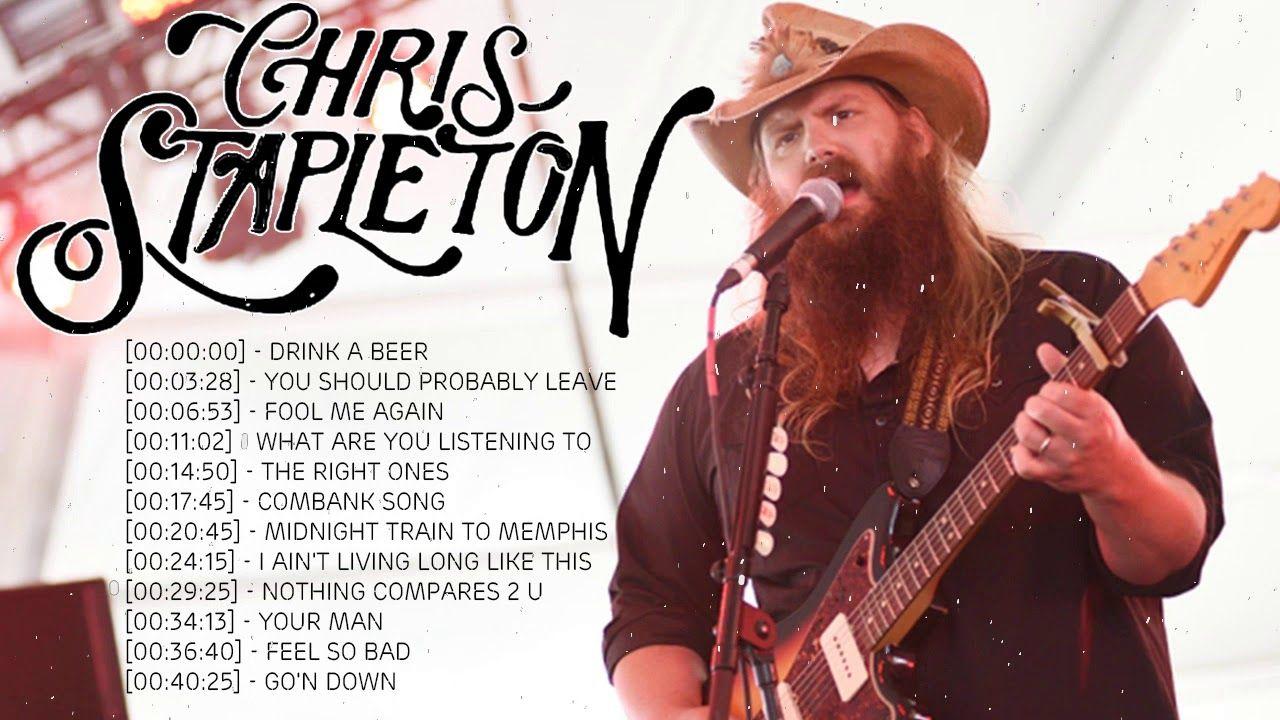 Chris stapleton top 100 songs of chris stapleton chris