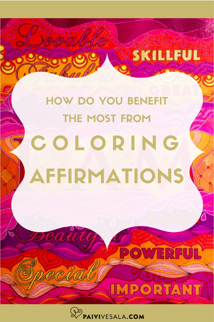 Coloring affirmations, sayings and quotes is a lot of fun, and also very energizing. Here are a few tips how coloring them can make your soul smile.