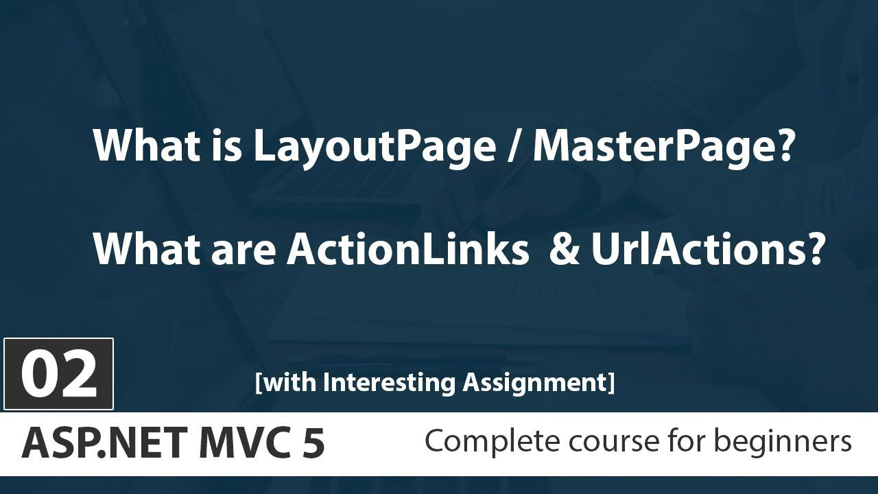 Asp Net Mvc 5 Tutorials For Beginners In Urdu Hindi 2018 Layout View Act Learn Web Design Learn Programming What Is Layout