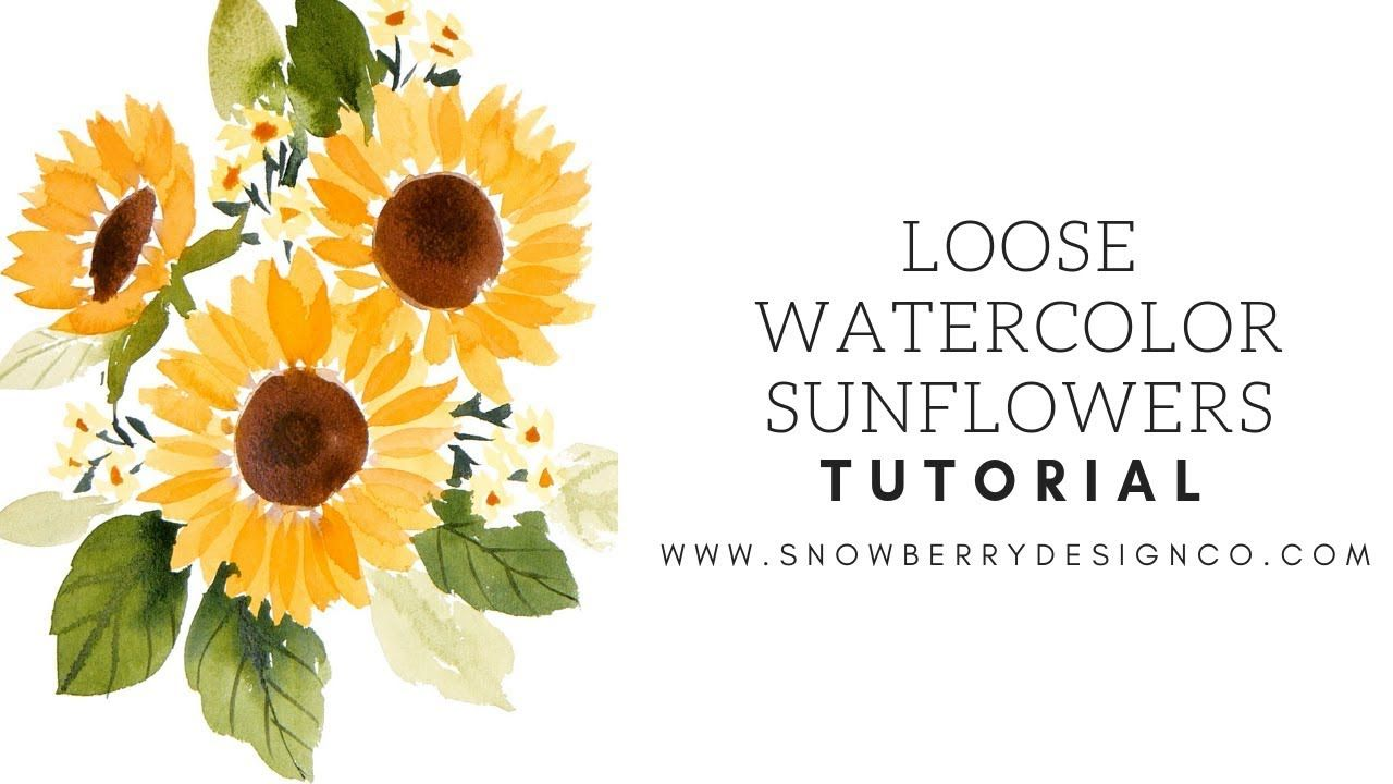 How To Paint A Loose Sunflower Bouquet Watercolor Tutorial