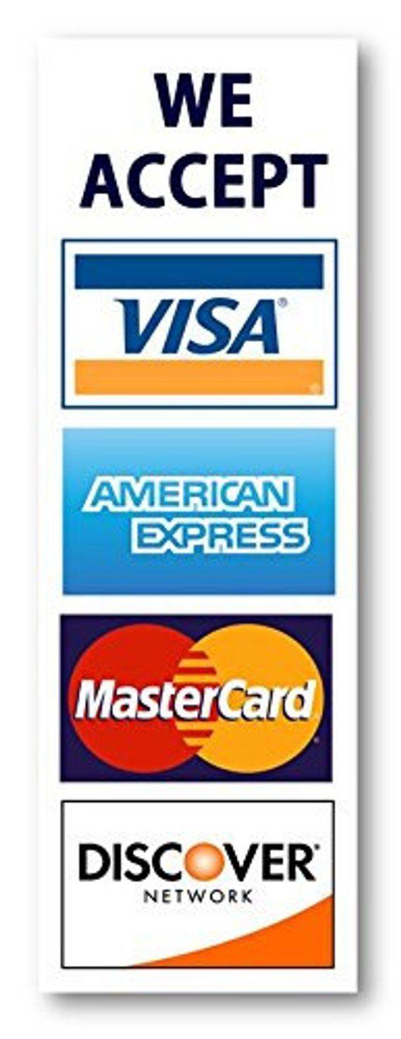 Credit card sign, Visa MasterCard Amex Discover sticker
