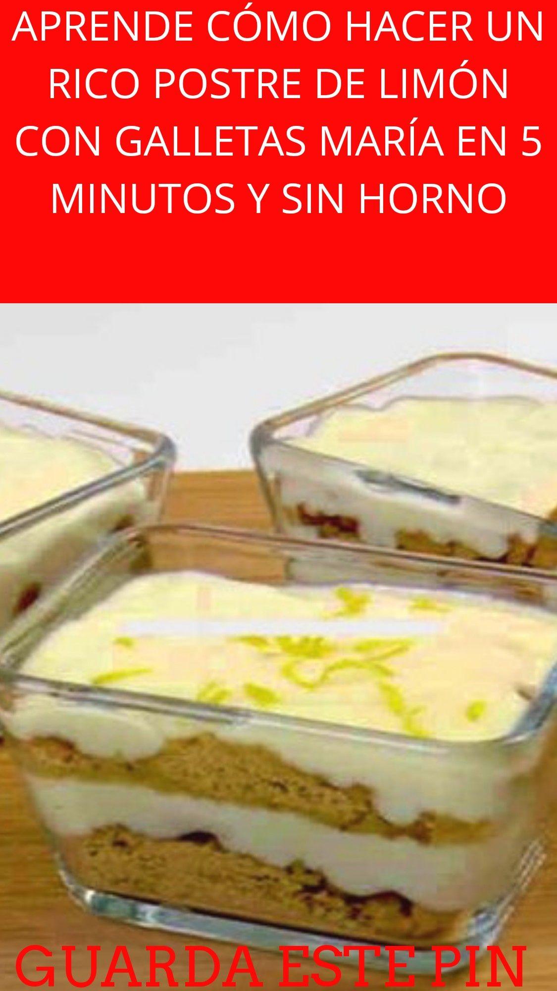 Aprende Cómo Hacer Un Rico Postre De Limón Con Galletas María En 5 Minutos Y Sin Horno Salud Natural Adelgazar Cura Trucosdeb Food And Drink Food Desserts