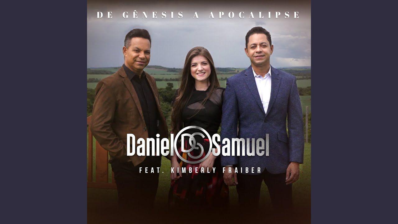De Genesis A Apocalipse Daniel E Samuel Daniel E Samuel