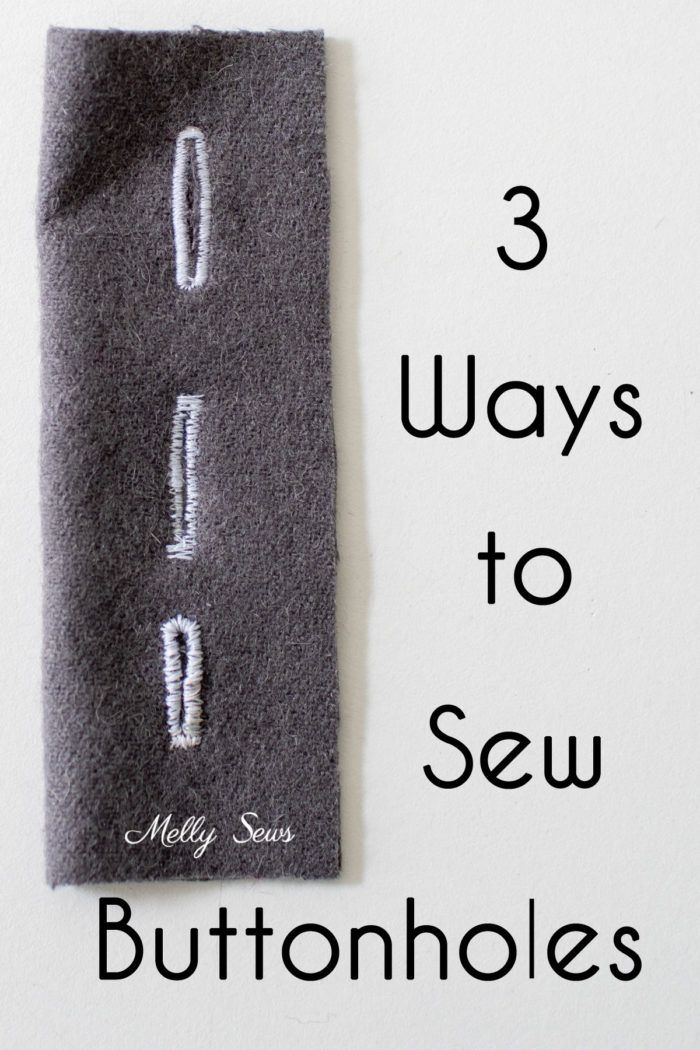 How to Sew Buttonholes - Melly Sews