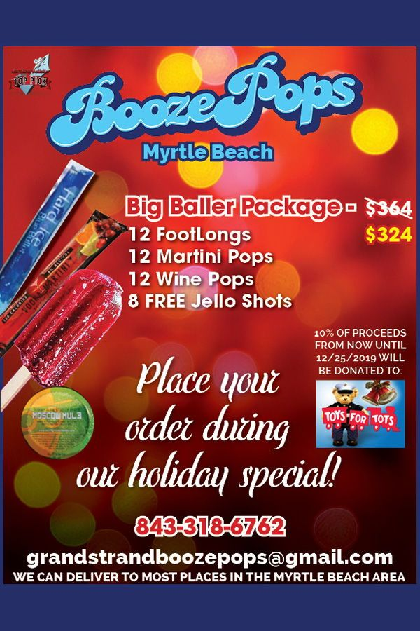 @Boozepop #MyrtleBeach is having a #HolidaySpecial - Big Baller Package  for $324! Includes: 12 FootLongs, 12 #Martini Pops, 12 #Wine Pops, and 8 FREE #JelloShots. 🚂10% of proceeds now until Dec 25 will be donated to #ToysForTots!🚂 Call: 843-318-6762 Email:  grandstrandboozepops@gmail.com