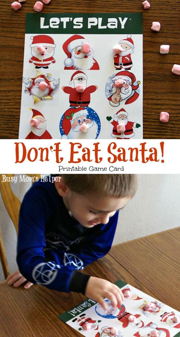 Don't Eat Santa Printable Game Card - Busy Mom's Helper   Christmas games for kids, Christmas ...
