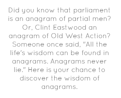 Anagram Server | Anagram, Wordsmith, The creator
