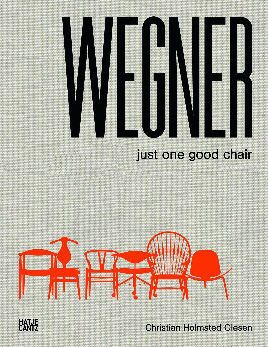 Hans J Wegner Just One Good Chair 978 3 7757 3808 8 Chair