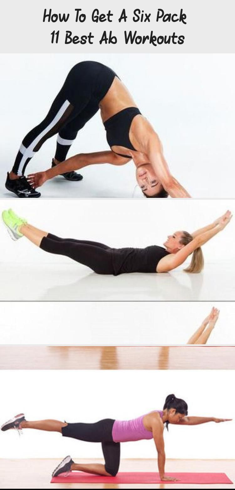 How To Get A Six Pack 11 Best Ab Workouts In 2020 Best Ab