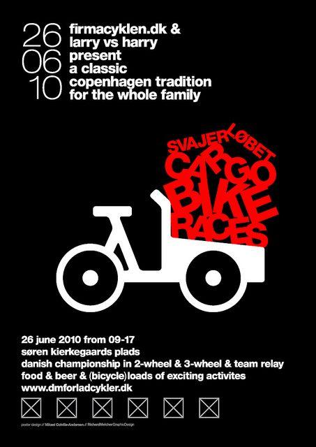 Poster for Danish Cargo Bike Championships 2010 / Svajerløb [UK version] by Mikael Colville-Andersen, via Flickr