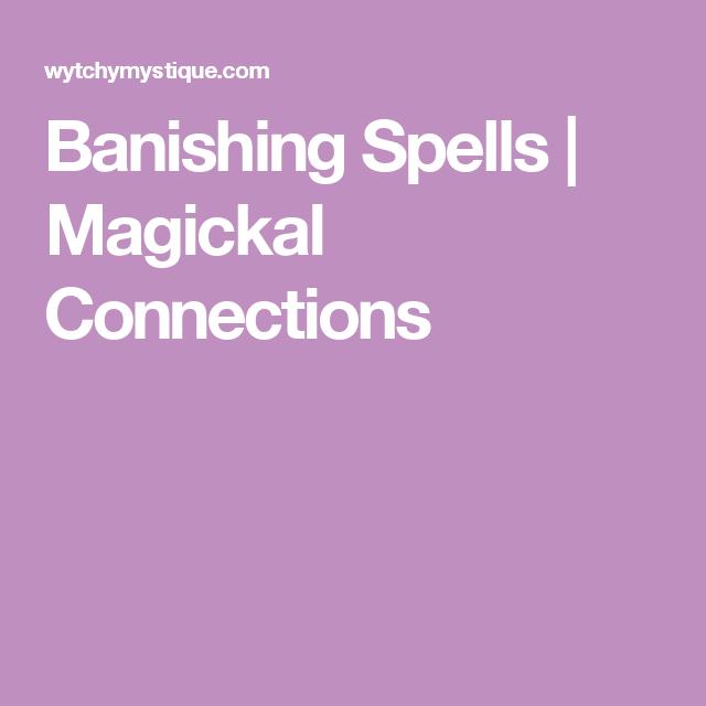 Banishing Spell, Spelling, Flickering