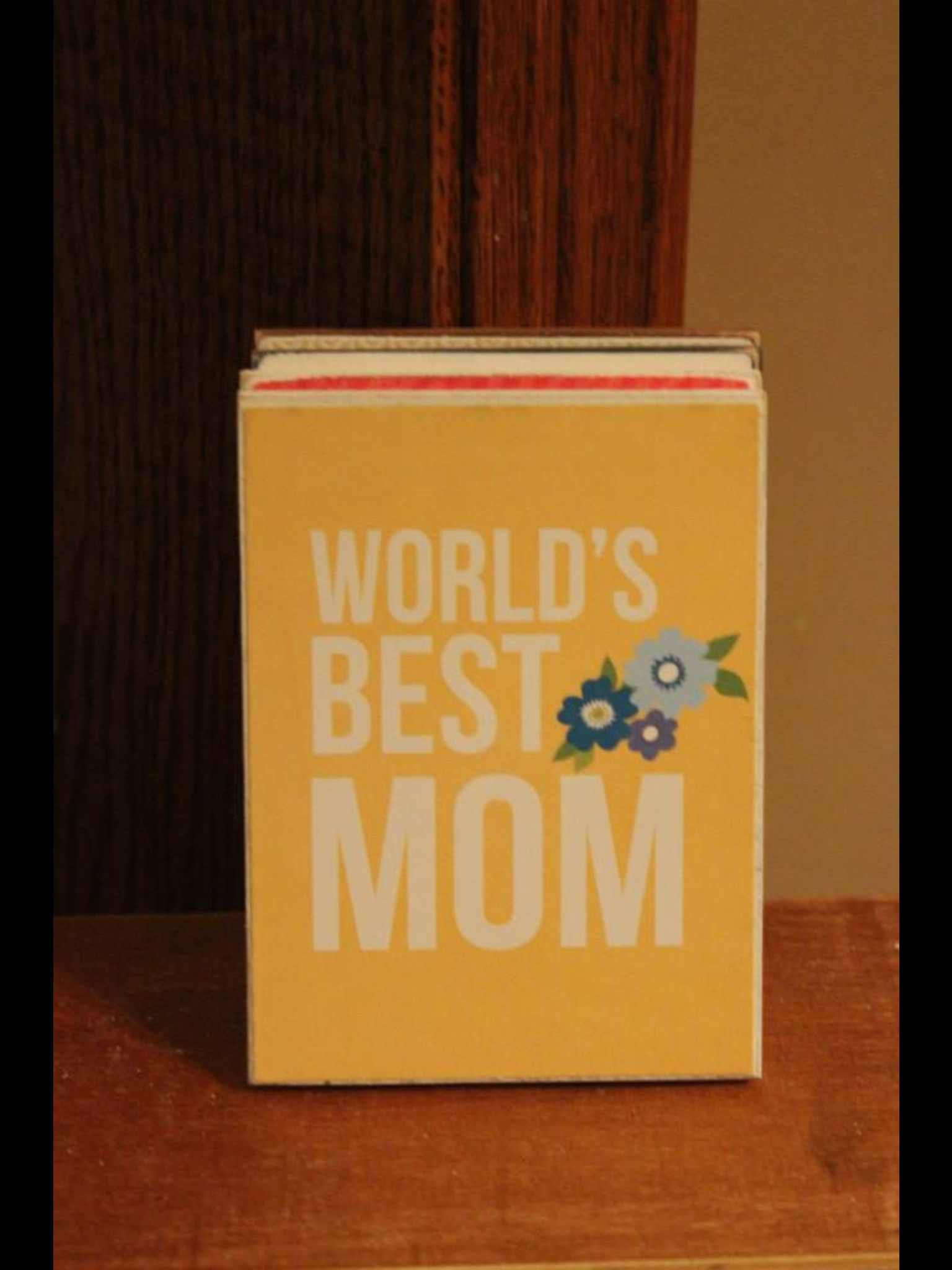 For mom :)
