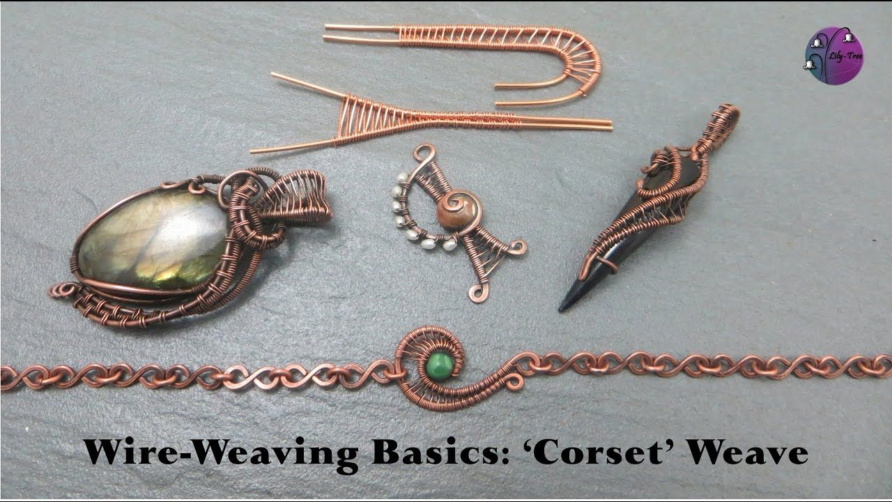 Wireweaving Basics: \'Corset\' Weave | WIRE WRAPPING & POLYMER CLAY ...