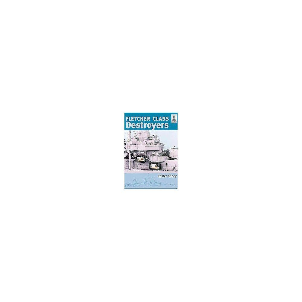 Fletcher Class Destroyers ( Shipcraft) (Reprint) (Paperback