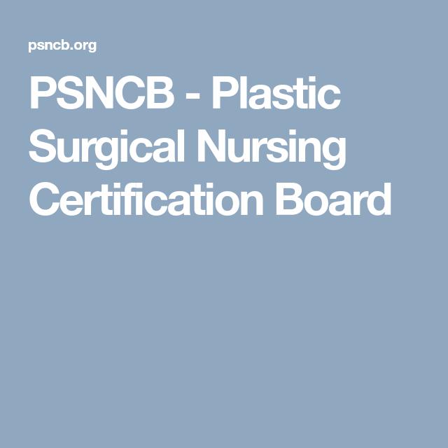 nursing certifications surgical certification board medical plastic boards nurse
