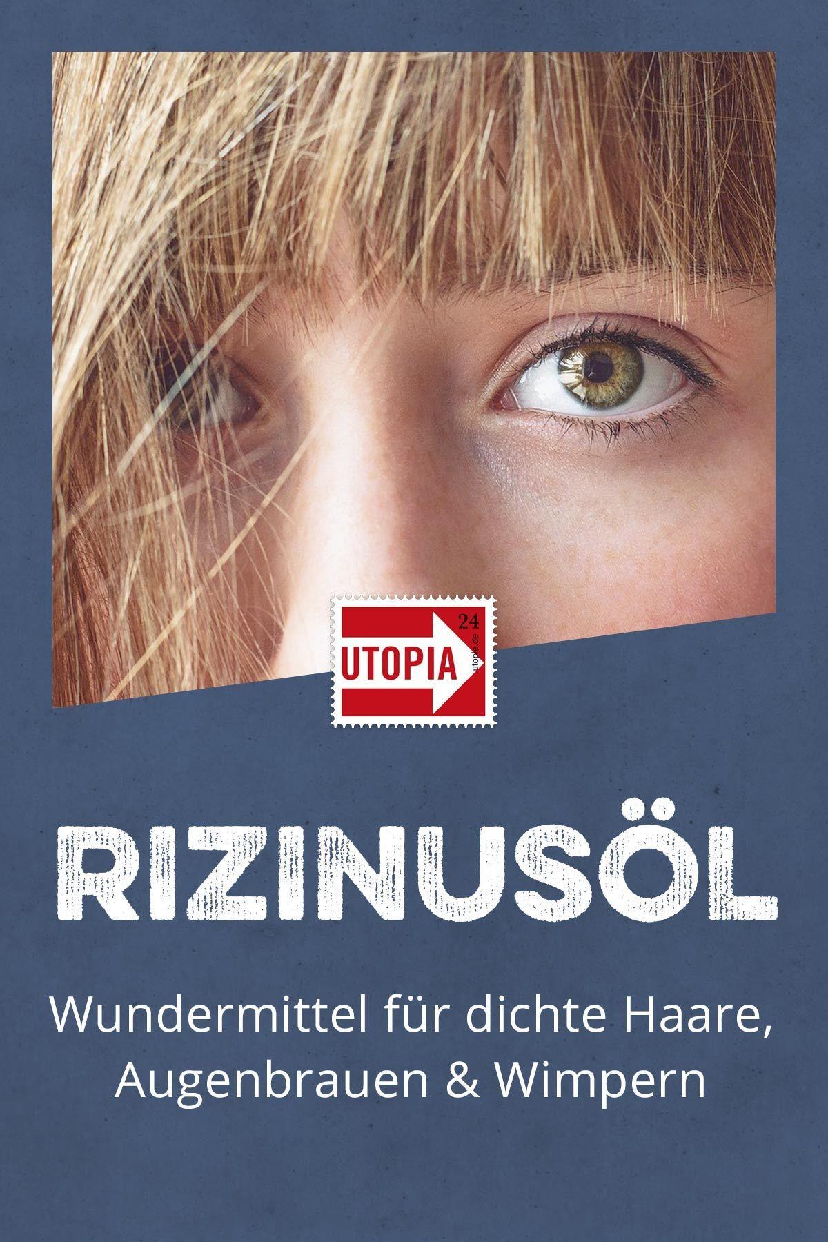 Rizinusöl Gut Für Haare Und Wimpern Nachhaltigkeit Achtsamkeit