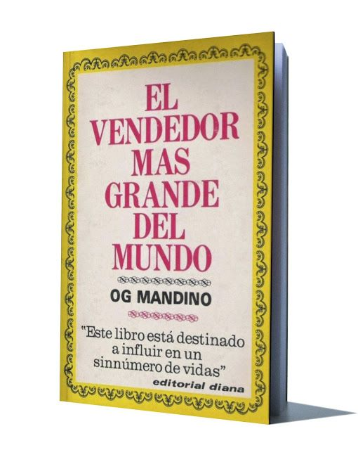El Vendedor Mas Grande Del Mundo Og Mandino Libros De Motivacion Libro De Exito Clases De Literatura