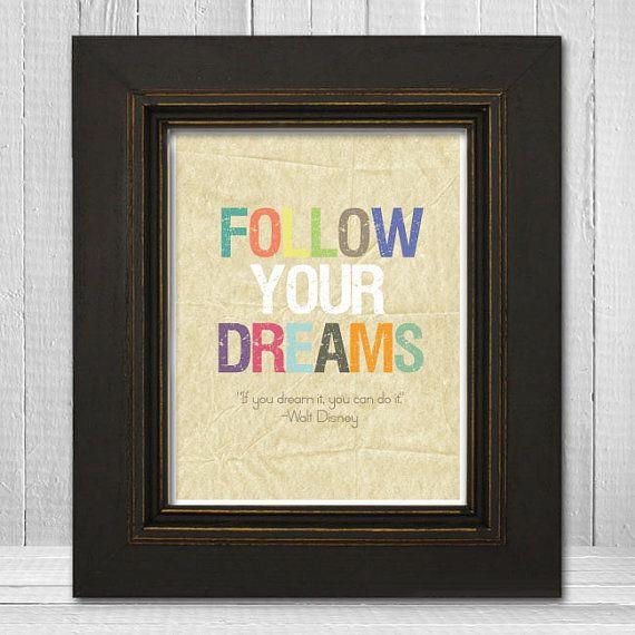 "8x10 Inspirational Kid's Print, ""Follow Your Dreams"" Quote, Motivational Nursery Print"