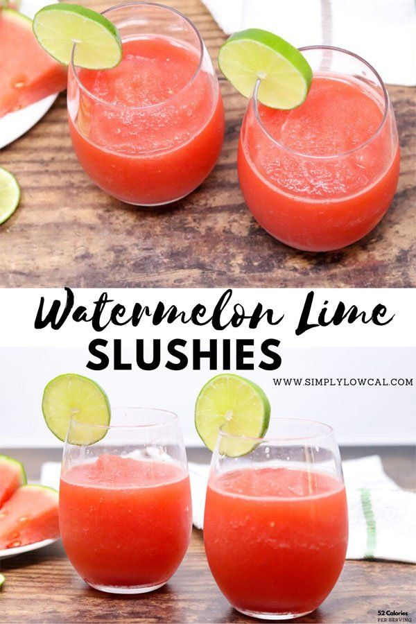 Easy Watermelon Lime Slushies Recipe In 2020 Slushies Lime Drinks Summer Drinks