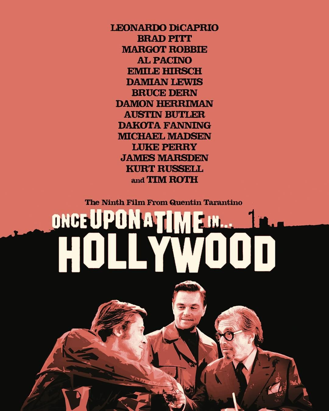Once Upon A Time In Hollywood By Quentin Tarantino Hollywood