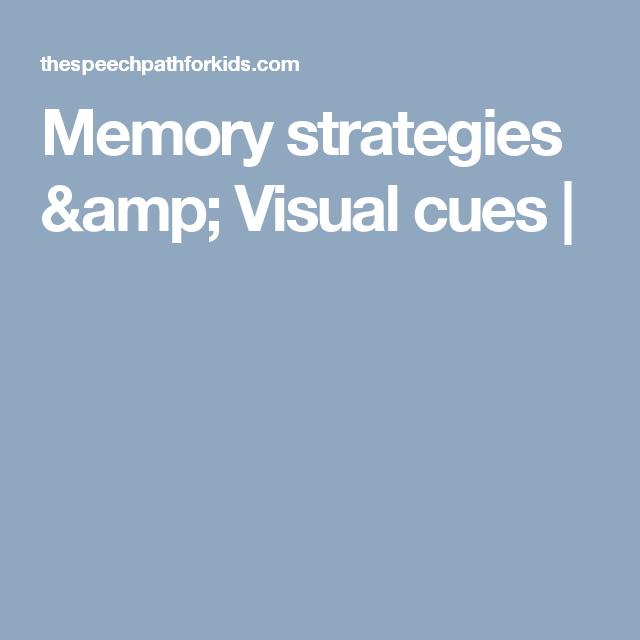 Memory strategies & Visual cues |