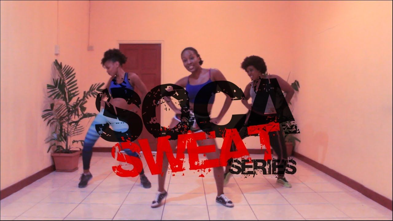 Soca Sweat Dance Workout Series Ft Salty Travis World Free Up Yuhsel Dance Workout Dance Fitness Classes Workout Music