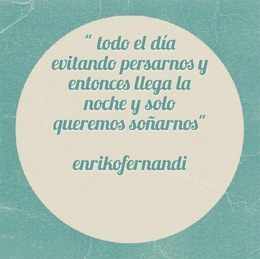 Queremos soñarnos... #frase #quotes #amor #tintasmentales