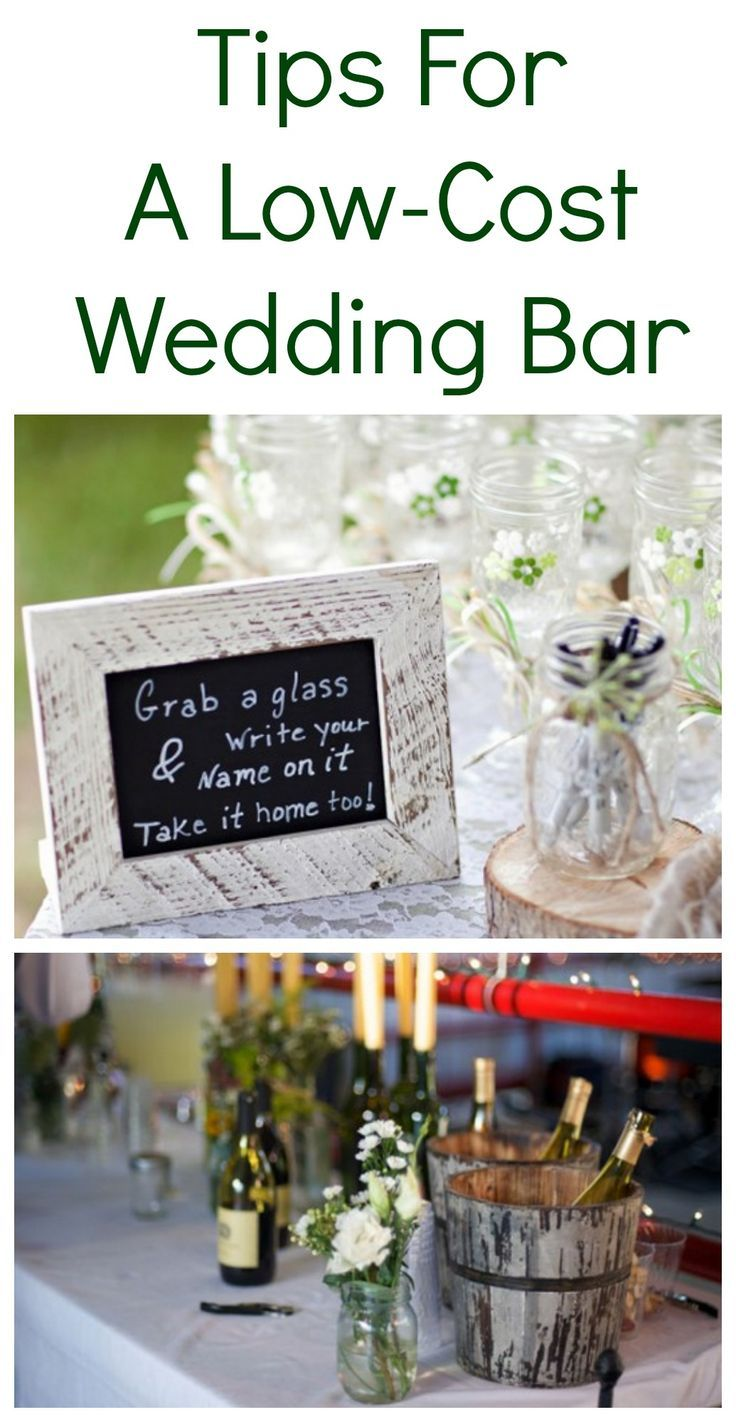 5 Tips for a Low-Cost DIY Wedding Bar | Low cost wedding, Frugal and Bar