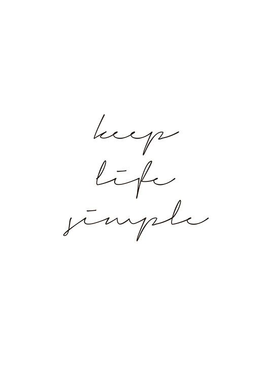 Black And White Typography Print Keep Life Simple Words Quotes Moving On Quotes Letting Go