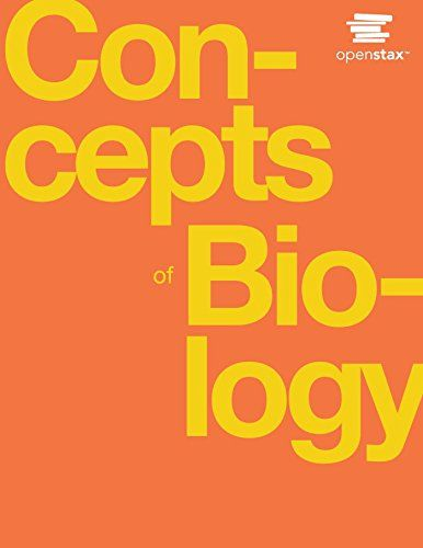 Concepts of Biology by Samantha Fowler https//www.amazon