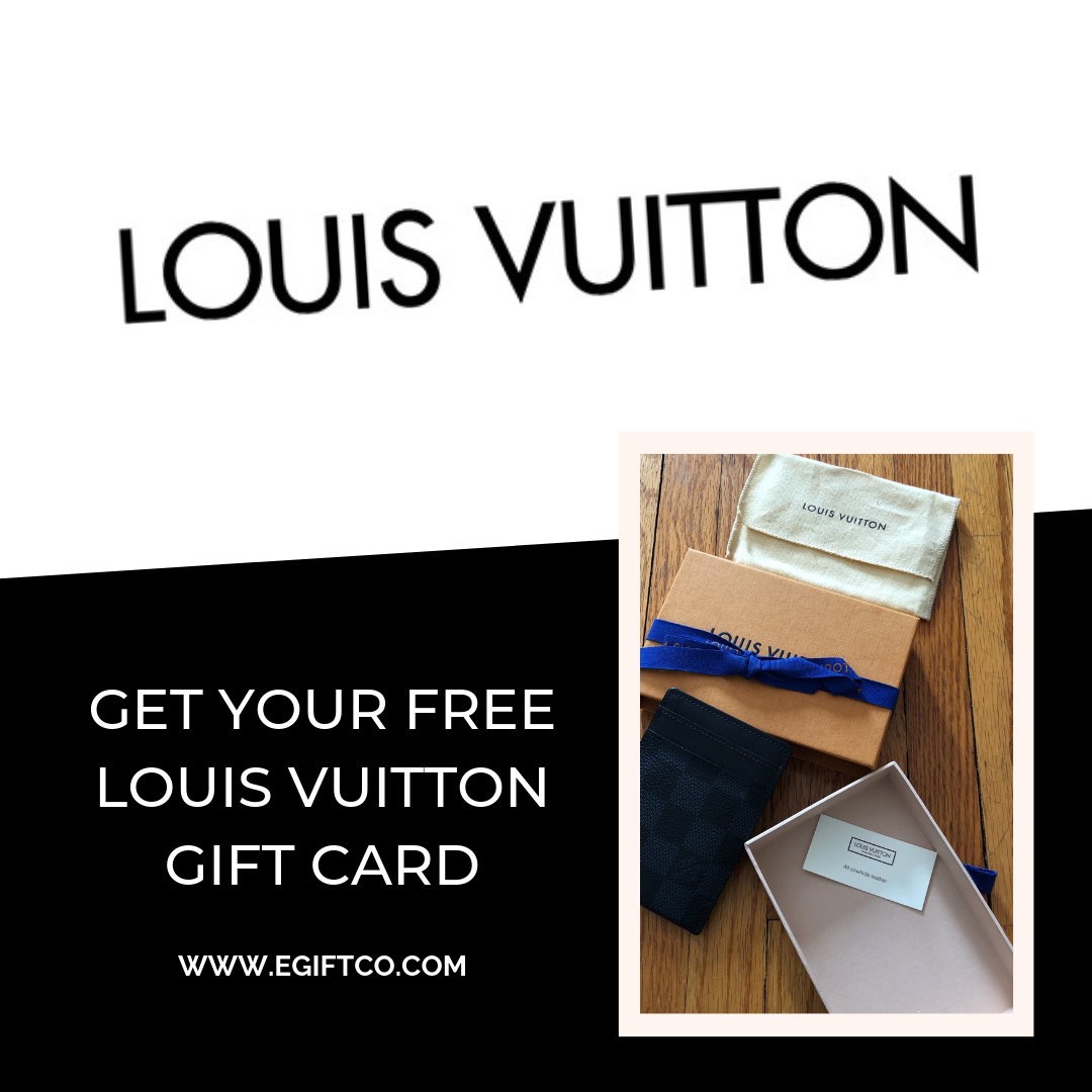 Get Your Free Louis Vuitton Gift Card Louis Vuitton Gifts Gift Card Chrismas Gifts