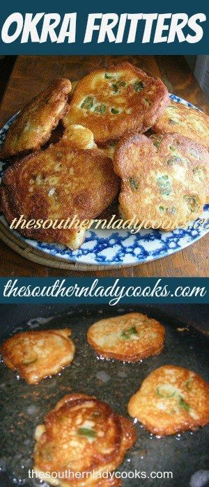 Photo of OKRA FRITTERS RECIPE – The Southern Lady Cooks