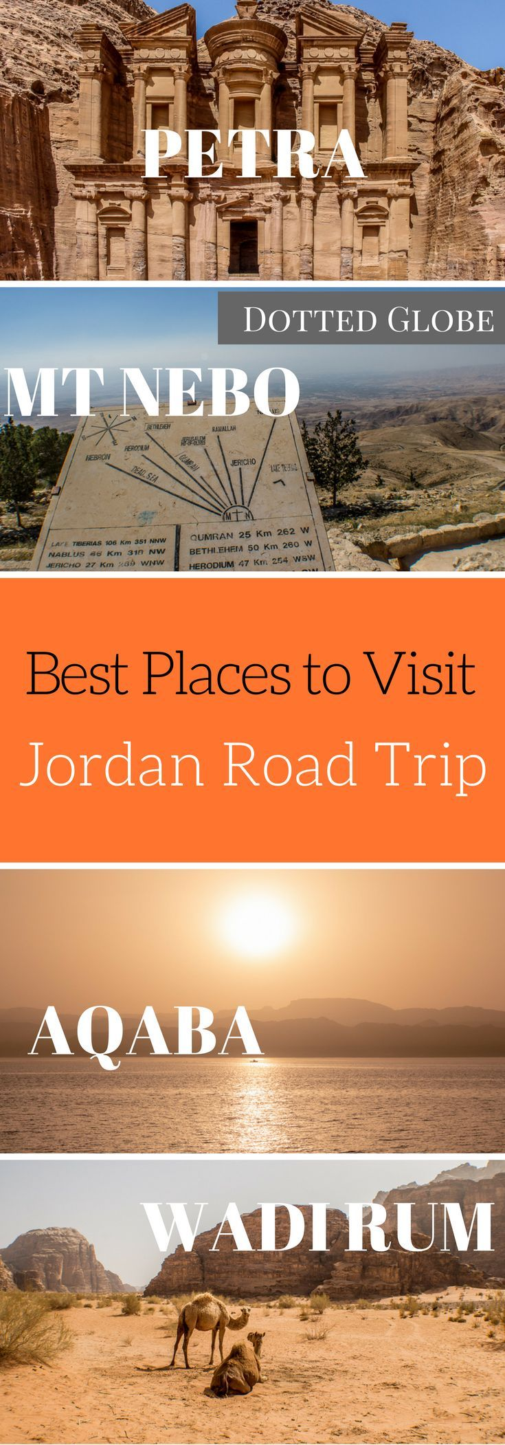Dotted Globe S Jordan Itinerary Covers Petra Dead Sea Wadi Rum Aqaba Jerash Amman And Other Major Tourist Attractions And Is P Jordan Travel Wadi Rum Trip