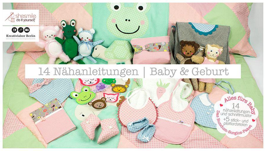 Alles fürs Baby - Das Rundum-Sorglos-Paket - 14 Nähanleitungen und Schnittmuster zur Geburt