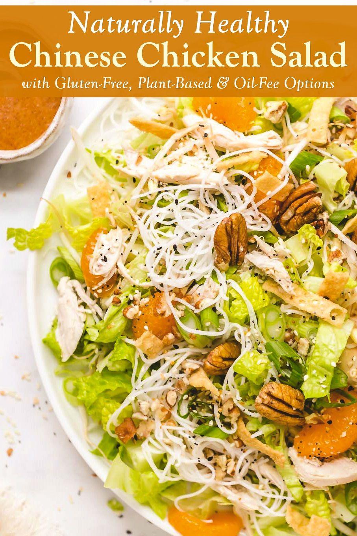 Healthy Chinese Chicken Salad Recipe Gluten Free Oil Free Options Recipe Chinese Chicken Salad Chinese Chicken Salad Recipe Chicken Salad Recipes