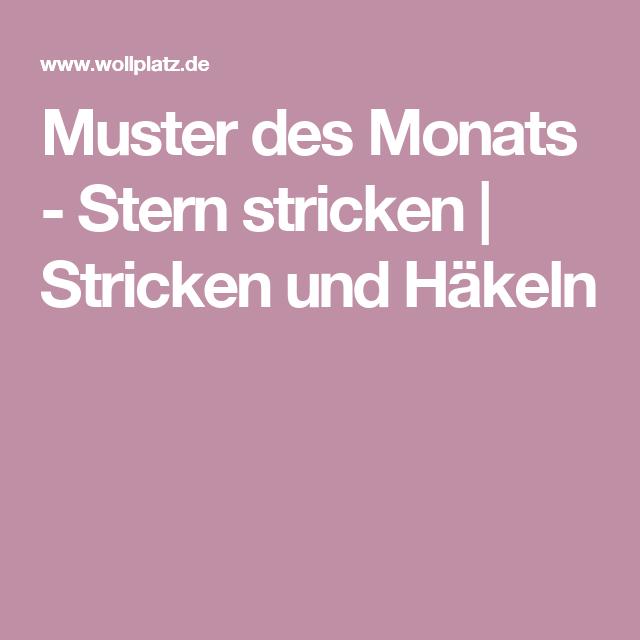 Muster des Monats - Stern stricken | Stricken und Häkeln | Häkeln ...