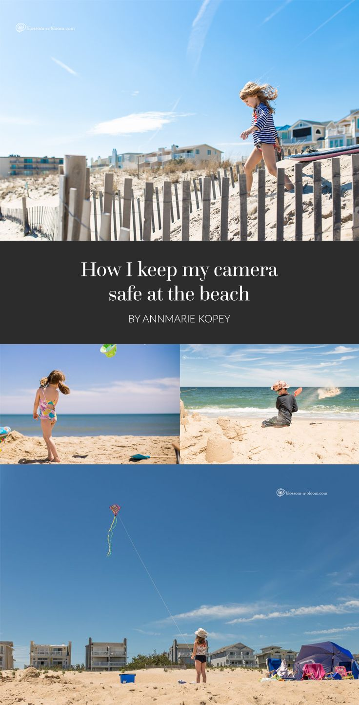 How I keep my camera safe at the beach