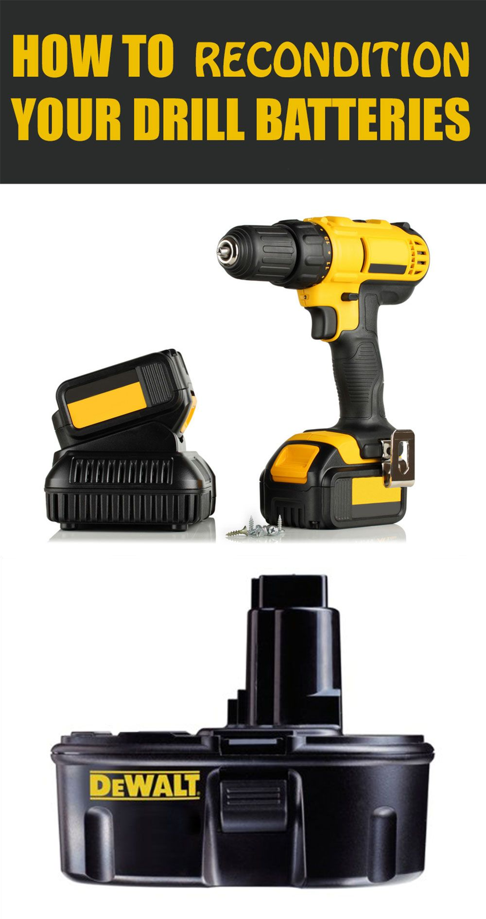 8 Simple Tips Tricks To Extend The Life Of Your Car Battery Tools And Stuff Battery Drill Cordless Drill Batteries Power Tool Batteries