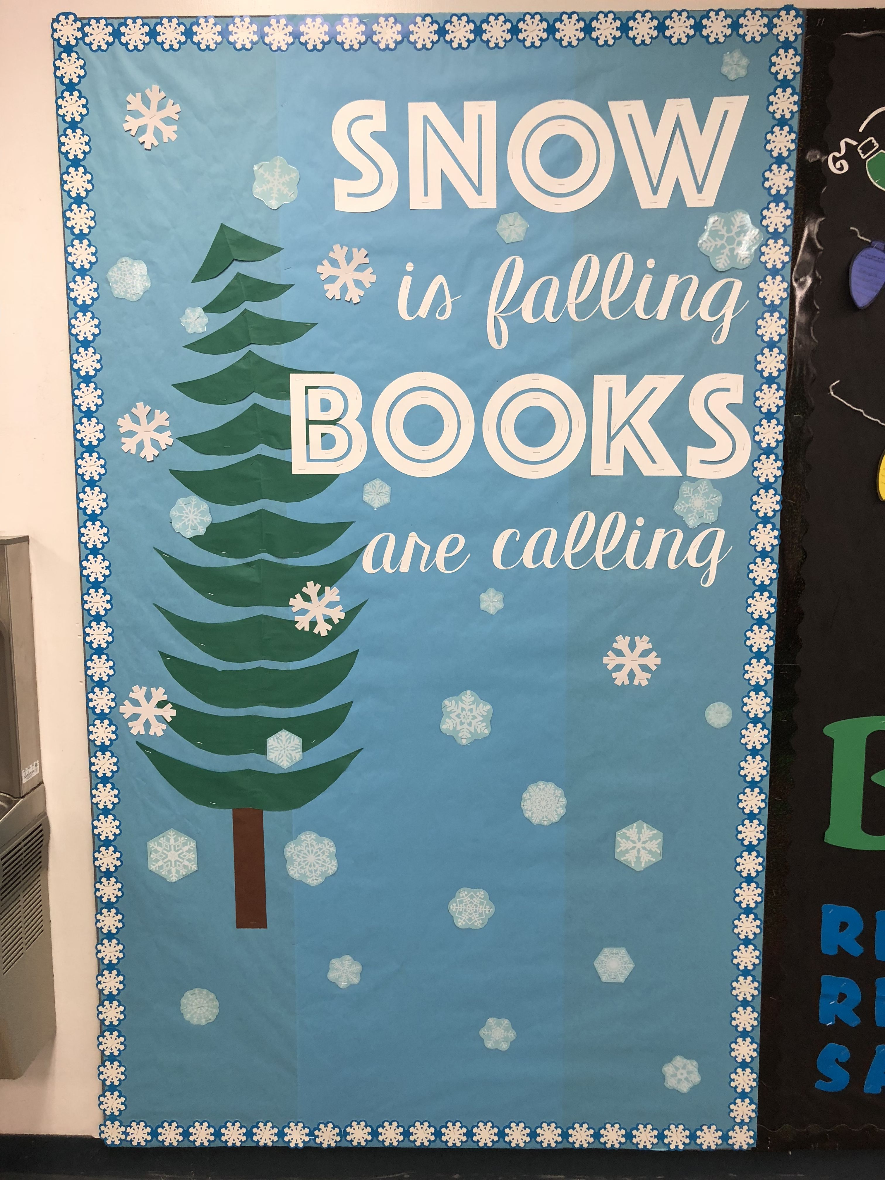 Snow Is Falling Books Are Calling Bulletin Boards And