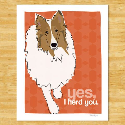 Collie Art Print Yes I Herd You Sable Collie Gifts Funny Dog