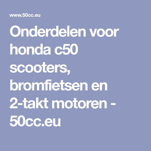 Onderdelen Voor Honda C50 Scooters Bromfietsen En 2 Takt Motoren