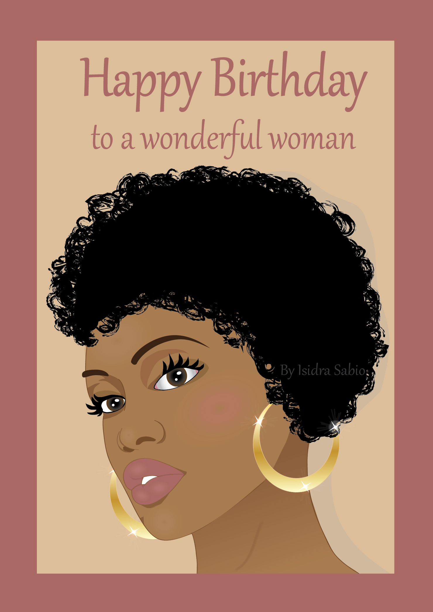 This Afrocentric Birthday Card For Women Shows A Beautiful And Mysterious Black African American Woman She Is Wearing Short Natural Curly Hair
