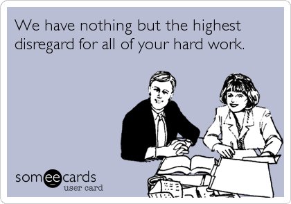Today S News Entertainment Video Ecards And More At Someecards Someecards Com Work Humor Workplace Humor Ecards Funny