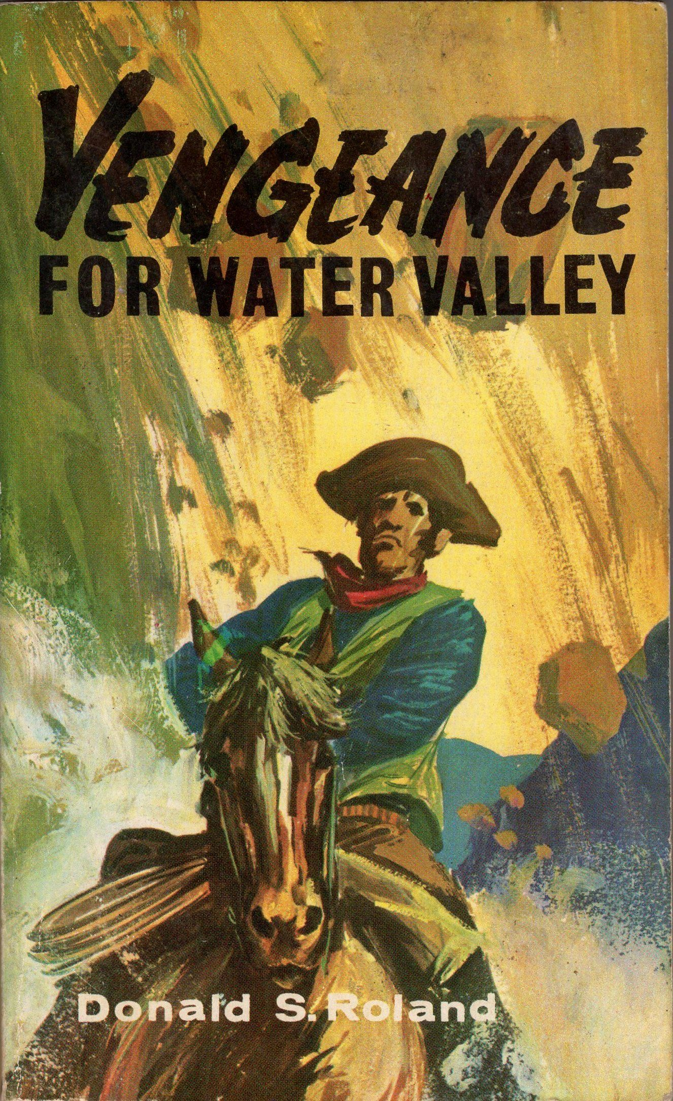 Vengeance for Water Valley by Donald Roland