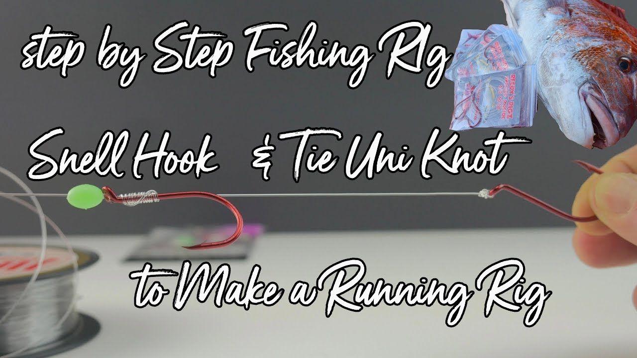Snell Hook To Make Fishing Rig Running Snapper Rigs Tie