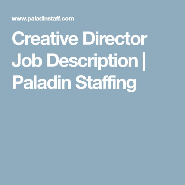 Creative Director Job Description | Paladin Staffing | College ...