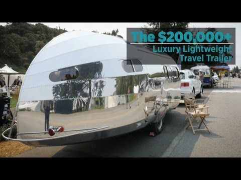 Forbes The 200 000 Luxury Lightweight Travel Trailer