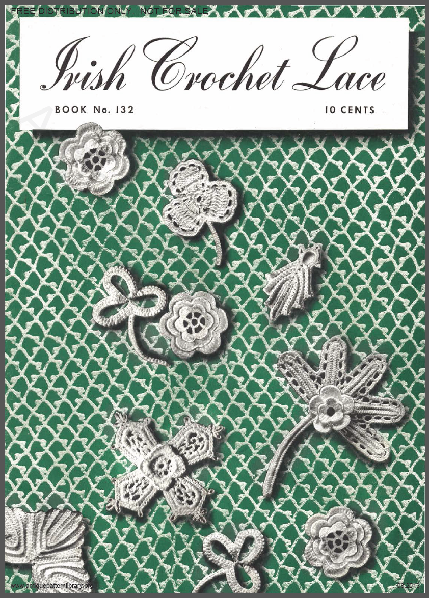Irish Crochet Lace book No. 132 - in the public domain and free from  antiquepatternlibrary.org