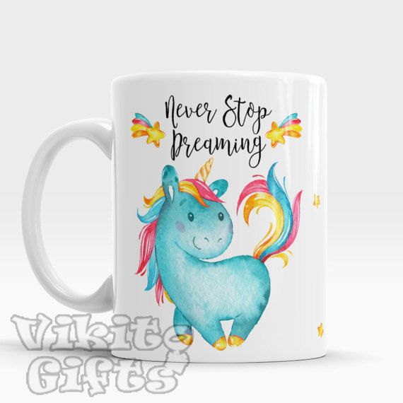 projects idea unique tea cups. Never Stop Dreaming Amazing ceramic mug with cute unicorn Inspirational  coffee tea cup milk or hot