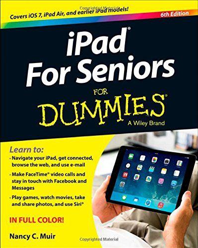 iPad For Seniors For Dummies by Nancy C. Muir http://www.amazon.com/dp/1118728262/ref=cm_sw_r_pi_dp_mc8pwb0PWM4R0